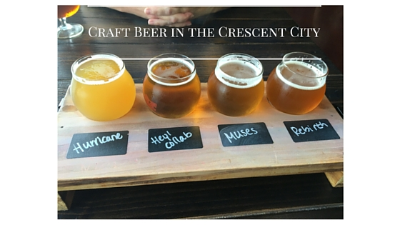 Craft Beer in the Crescent City