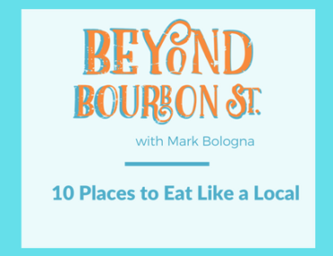 Ten Places to Eat Like a Local in New Orleans